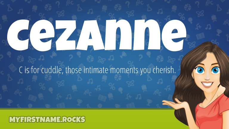 My First Name Cezanne Rocks!