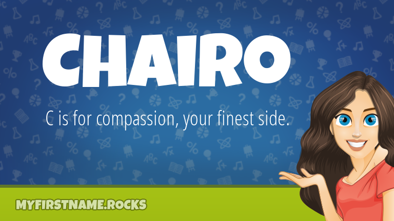 My First Name Chairo Rocks!