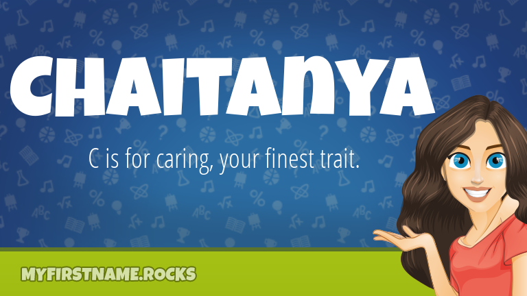 My First Name Chaitanya Rocks!