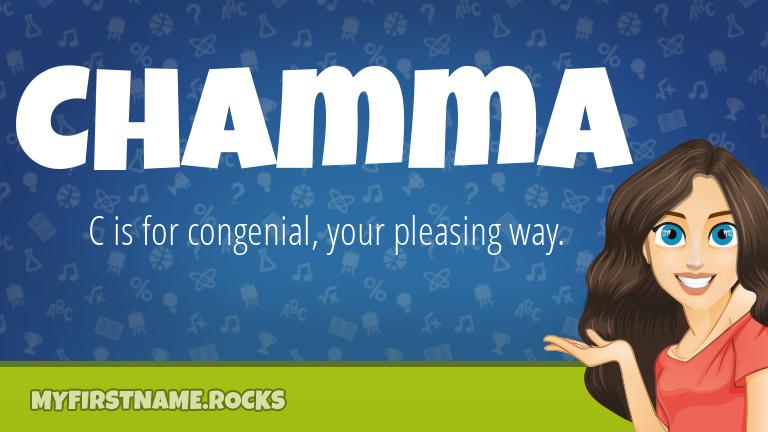 My First Name Chamma Rocks!