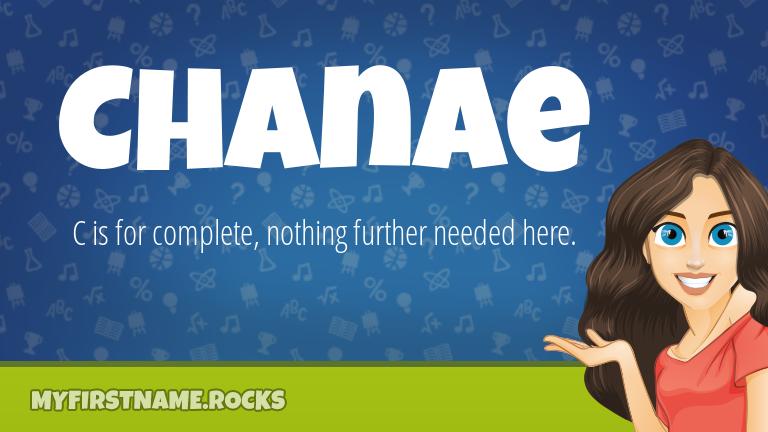 My First Name Chanae Rocks!