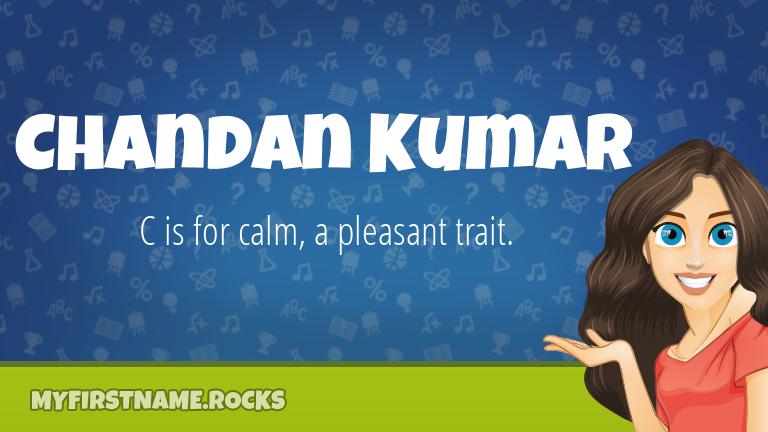 My First Name Chandan Kumar Rocks!