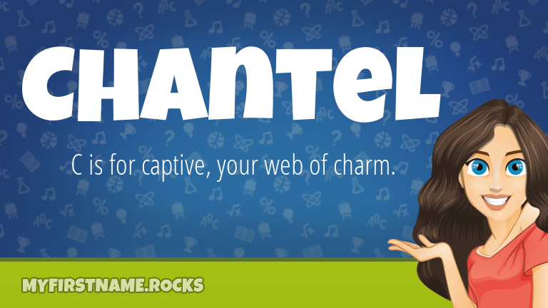 My First Name Chantel Rocks!