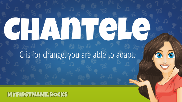 My First Name Chantele Rocks!