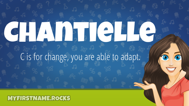 My First Name Chantielle Rocks!
