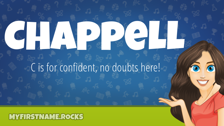 My First Name Chappell Rocks!