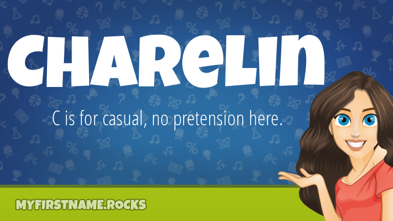 My First Name Charelin Rocks!