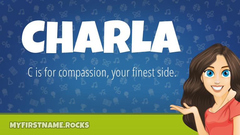 My First Name Charla Rocks!