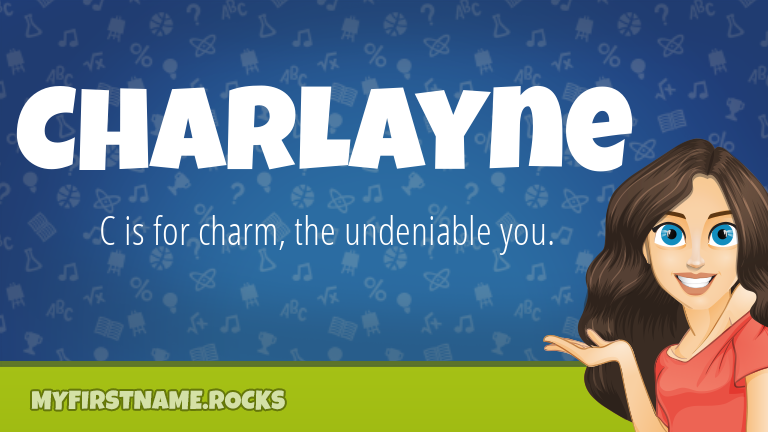 My First Name Charlayne Rocks!