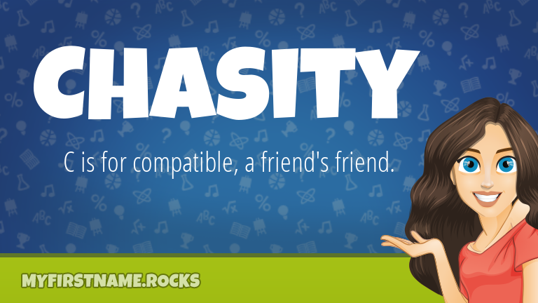 My First Name Chasity Rocks!