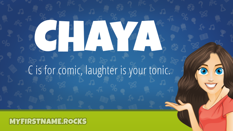 My First Name Chaya Rocks!