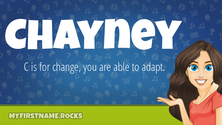My First Name Chayney Rocks!