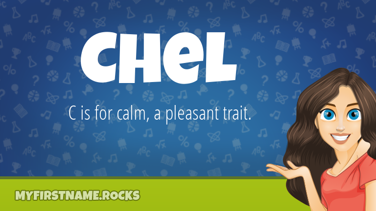 My First Name Chel Rocks!