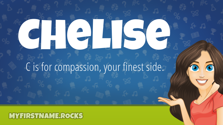 My First Name Chelise Rocks!
