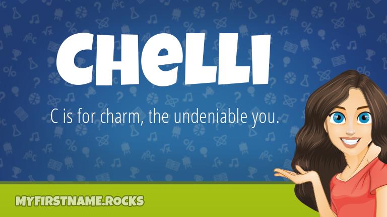 My First Name Chelli Rocks!
