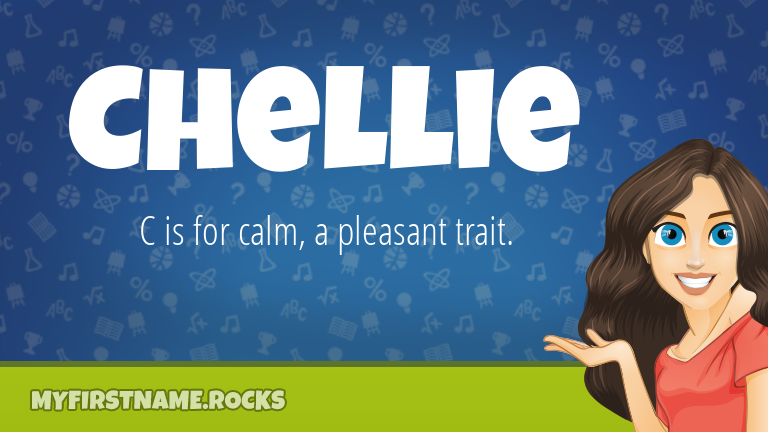My First Name Chellie Rocks!
