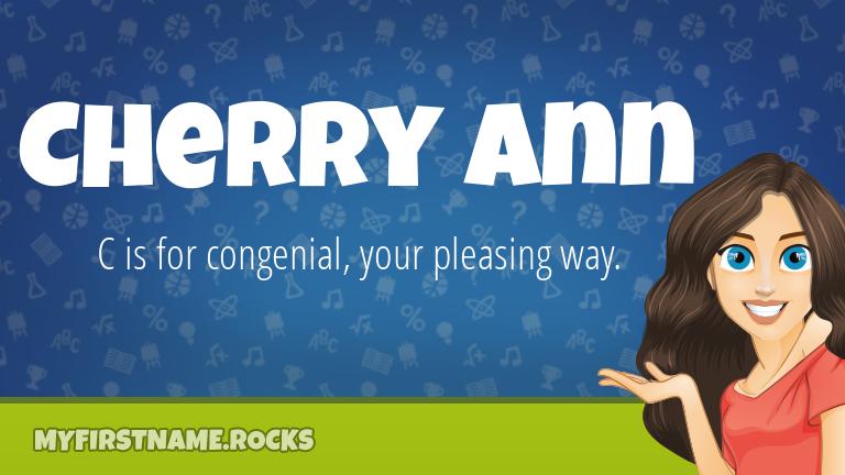 My First Name Cherry Ann Rocks!
