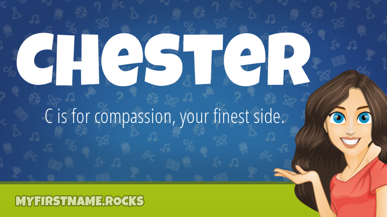 My First Name Chester Rocks!