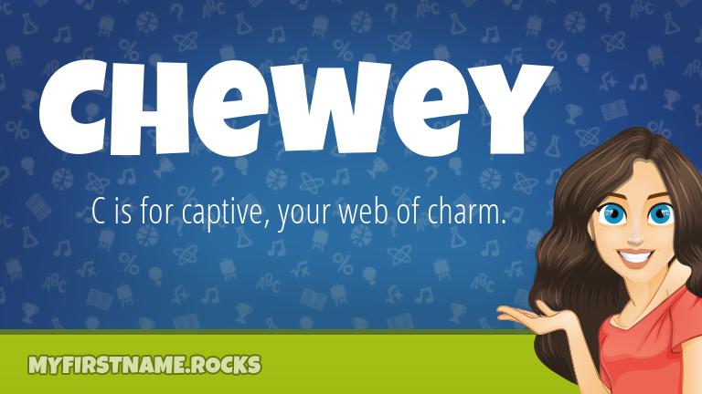My First Name Chewey Rocks!