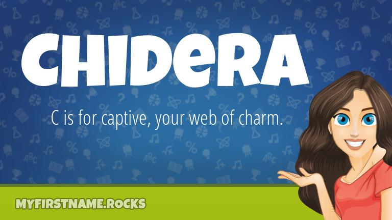 My First Name Chidera Rocks!
