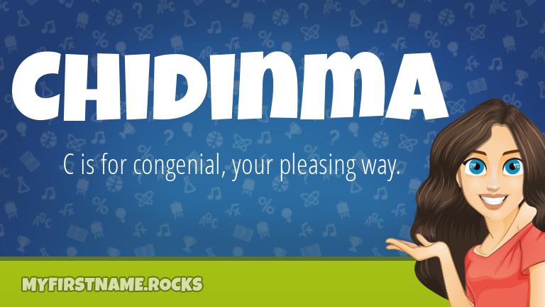 My First Name Chidinma Rocks!