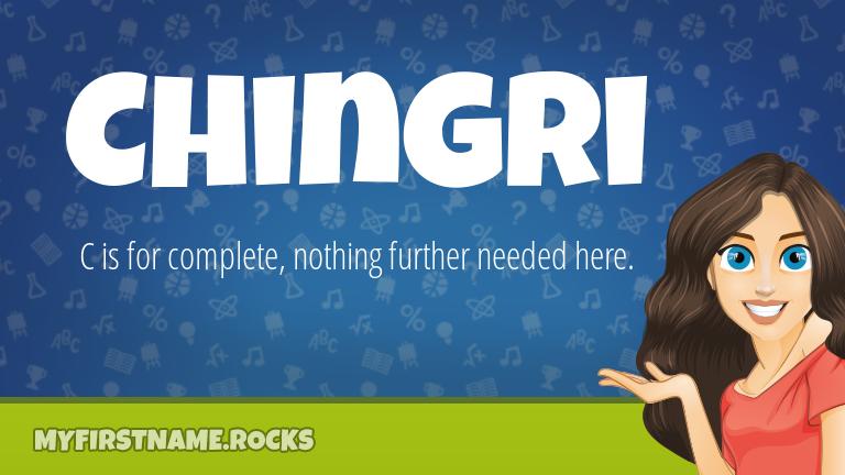 My First Name Chingri Rocks!