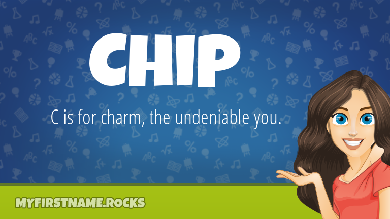 My First Name Chip Rocks!
