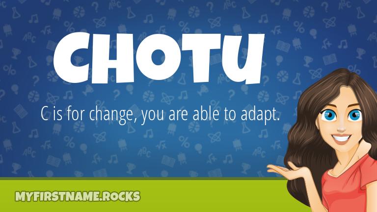 My First Name Chotu Rocks!