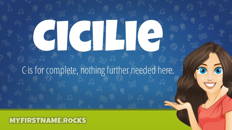 My First Name Cicilie Rocks!