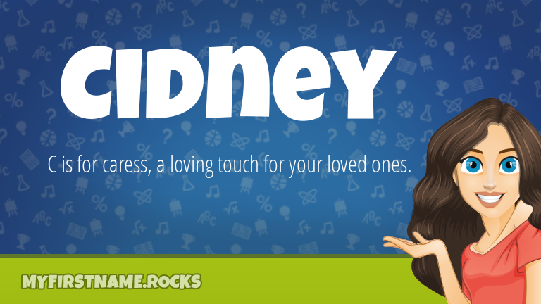 My First Name Cidney Rocks!