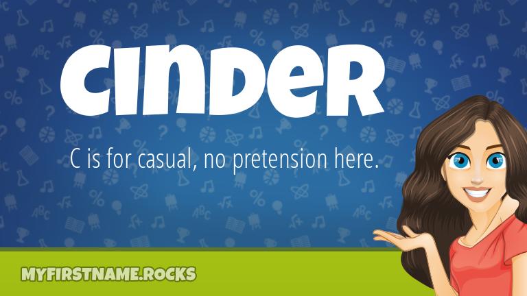 My First Name Cinder Rocks!
