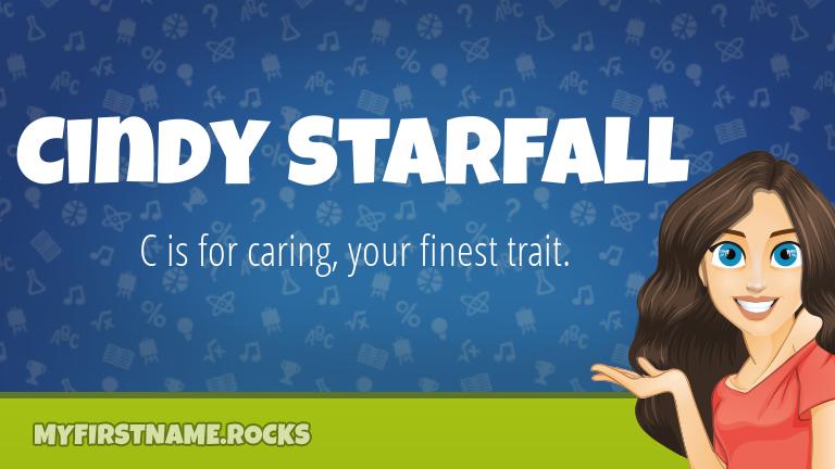 My First Name Cindy Starfall Rocks!