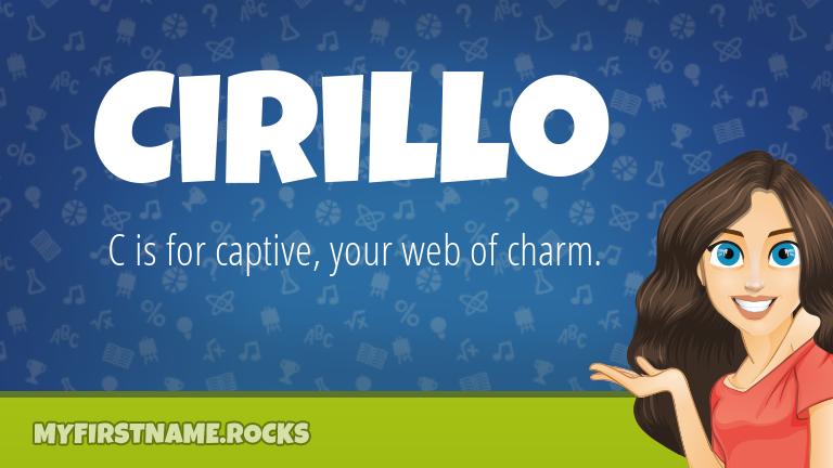 My First Name Cirillo Rocks!