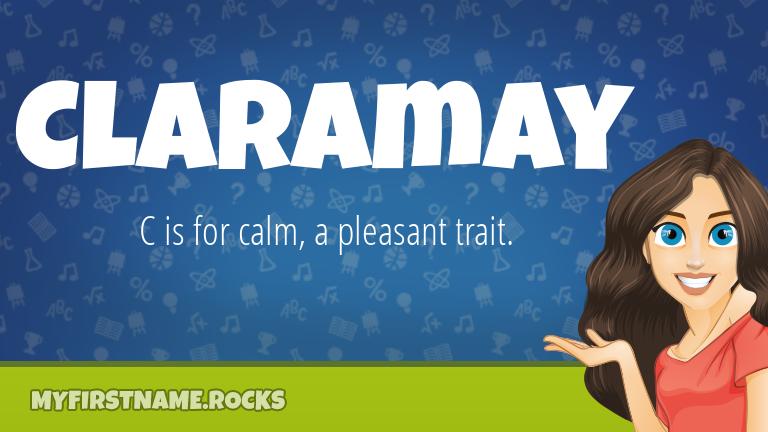 My First Name Claramay Rocks!