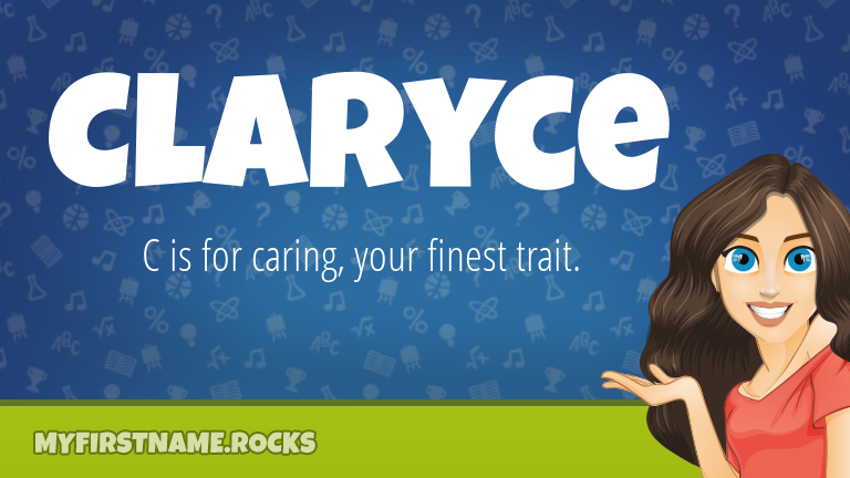My First Name Claryce Rocks!