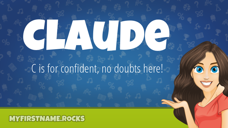 My First Name Claude Rocks!