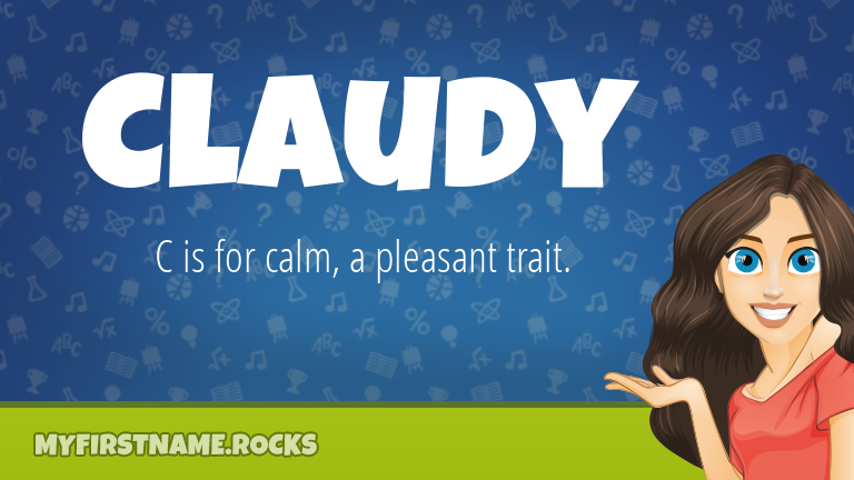 My First Name Claudy Rocks!
