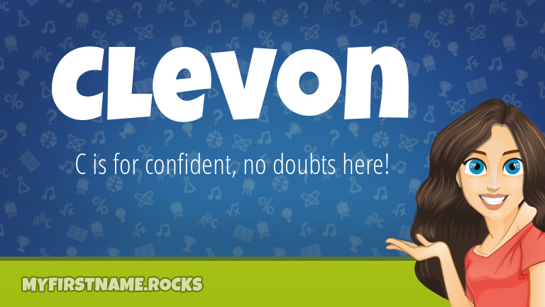 My First Name Clevon Rocks!