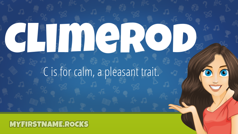My First Name Climerod Rocks!