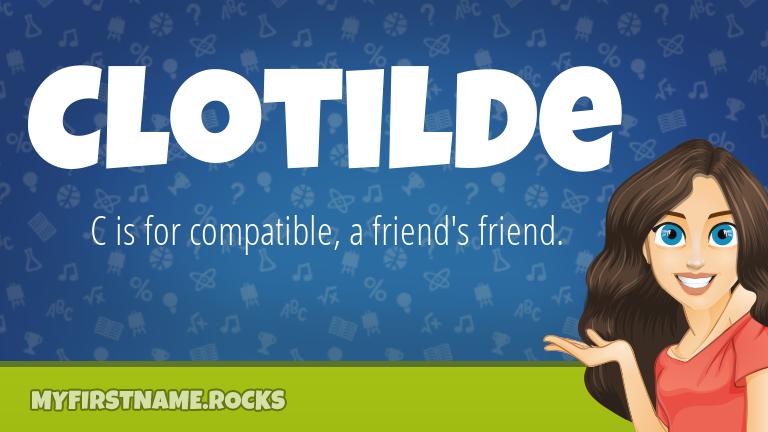 My First Name Clotilde Rocks!