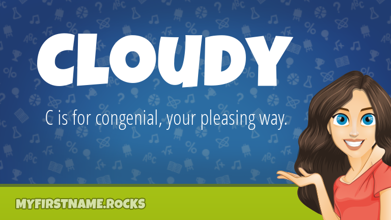 My First Name Cloudy Rocks!