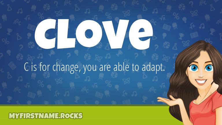 My First Name Clove Rocks!