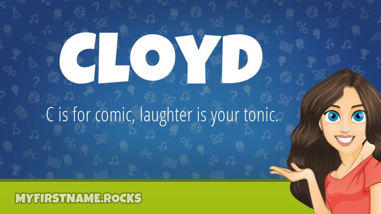My First Name Cloyd Rocks!