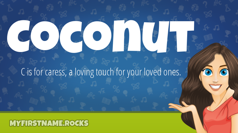 My First Name Coconut Rocks!