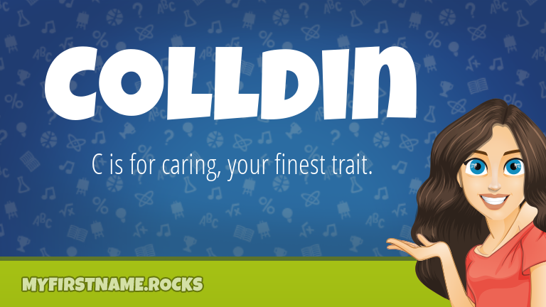 My First Name Colldin Rocks!