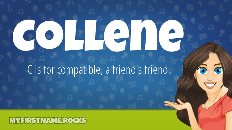 My First Name Collene Rocks!