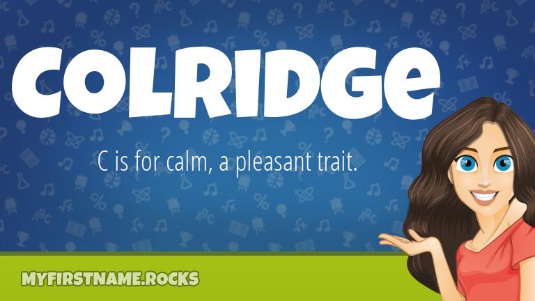 My First Name Colridge Rocks!