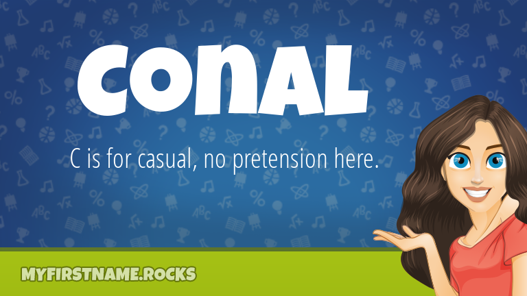 My First Name Conal Rocks!