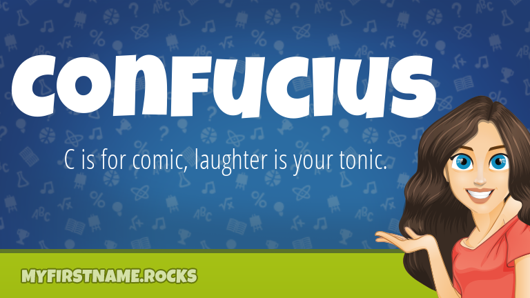 My First Name Confucius Rocks!