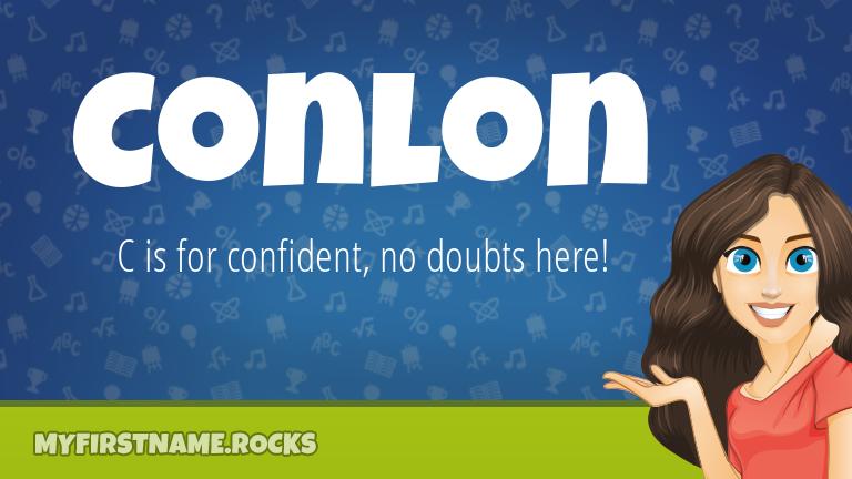 My First Name Conlon Rocks!